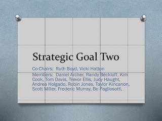 Strategic Goal Two
