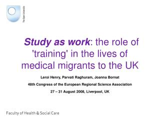Study as work: the role of training in the lives of medical migrants to the UK