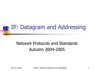IP: Datagram and Addressing