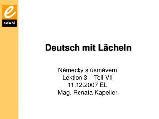 Deutsch mit L �cheln
