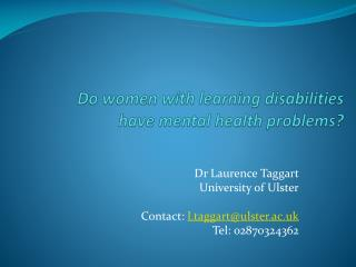 Do women with learning disabilities  have mental health problems