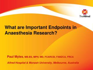 What are Important Endpoints in Anaesthesia Research?
