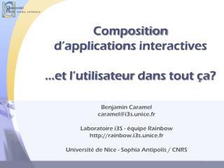 Composition d�applications interactives �e t  l�utilisateur dans  tout  �a ?
