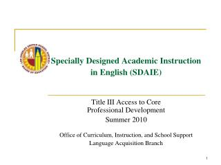 Specially Designed Academic Instruction in English SDAIE