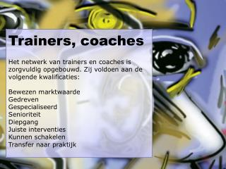 Trainers, coaches