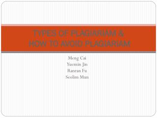 TYPES OF PLAGIARIAM &  HOW TO AVOID PLAGIARIAM
