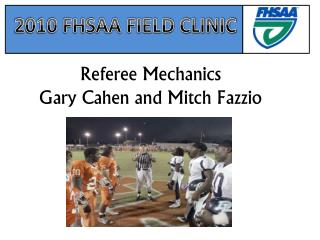 2010 FHSAA FIELD CLINIC