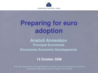 Preparing for euro adoption