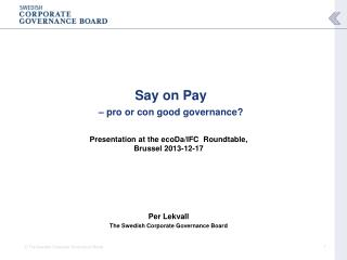 Say on Pay  – pro or con good governance?