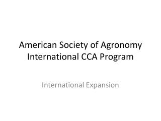 American Society of Agronomy International CCA Program