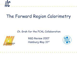 The Forward Region Calorimetry