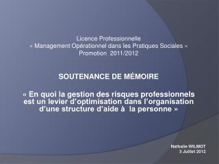 Licence Professionnelle  ��Management Op�rationnel dans les Pratiques Sociales��