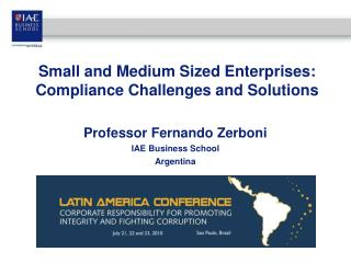 Small and Medium Sized Enterprises: Compliance Challenges and Solutions