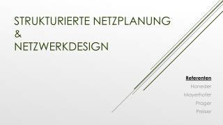 Strukturierte Netzplanung & Netzwerkdesign