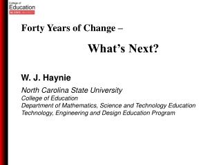 W. J. Haynie North Carolina State University College of Education
