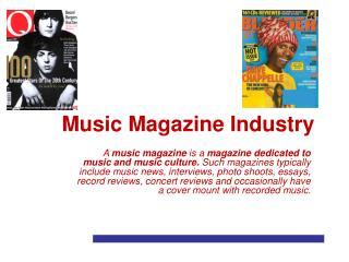 Music Magazine Industry