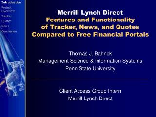 Thomas J. Bahnck Management Science & Information Systems Penn State University