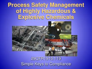 Process Safety Management of Highly Hazardous  Explosive Chemicals