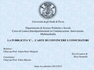 Università degli Studi di Pavia Dipartimento di Scienze Politiche e Sociali