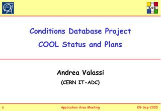Conditions Database Project COOL Status and Plans