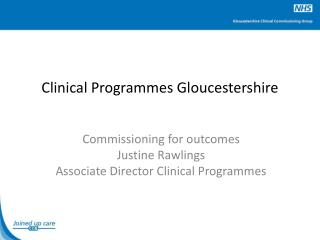 Clinical Programmes Gloucestershire