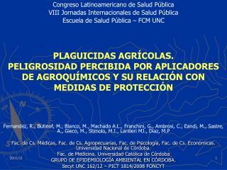 Congreso Latinoamericano de Salud Pública VIII Jornadas Internacionales de Salud Pública