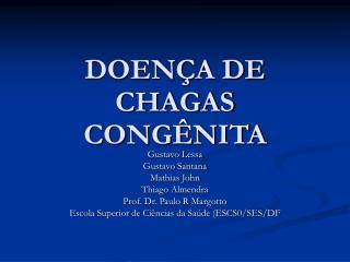 DOENÇA DE CHAGAS CONGÊNITA