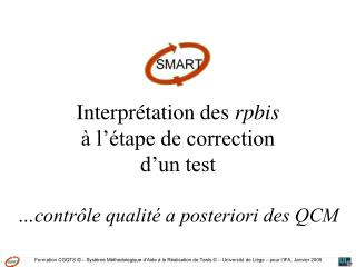 Interprétation des  rpbis à l'étape de correction  d'un test