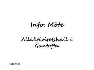 Info.  Möte