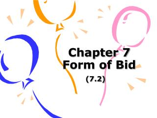 Chapter 7   Form of Bid