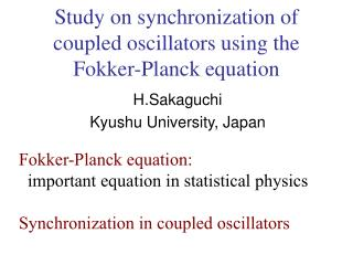 Study on synchronization of coupled oscillators using the Fokker-Planck equation