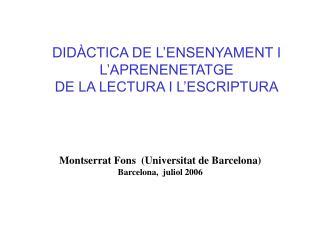 DID�CTICA DE L�ENSENYAMENT I L�APRENENETATGE  DE LA LECTURA I L�ESCRIPTURA
