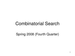 Combinatorial Search