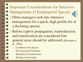 Important Considerations for Intensive Management of Endangered Species