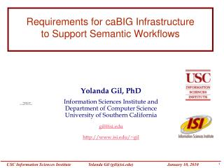 Requirements for caBIG Infrastructure  to Support Semantic Workflows