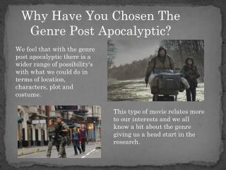 Why Have You Chosen The Genre Post Apocalyptic?