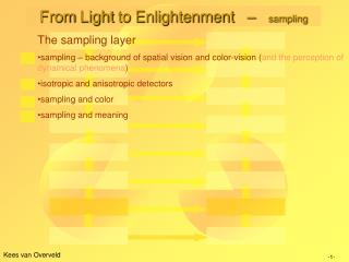 From  Light  to Enlightenment    –    sampling