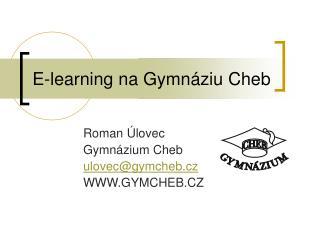 E-learning na Gymnáziu Cheb