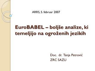EuroBABEL –  bolj še  analize , ki temeljijo na ogroženih jezik ih