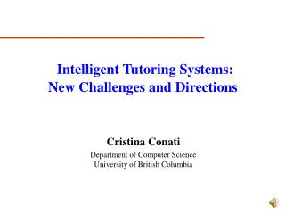 Cristina  Conati Department of Computer Science University of British  Columbia