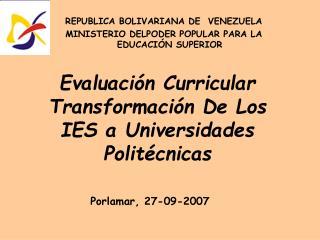 REPUBLICA BOLIVARIANA DE  VENEZUELA MINISTERIO DELPODER POPULAR PARA LA EDUCACIÓN SUPERIOR