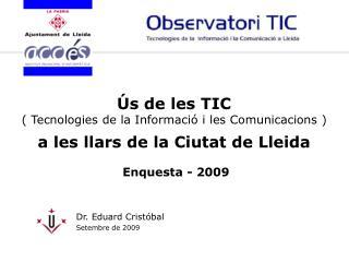 Dr. Eduard Cristóbal  Setembre  de 2009