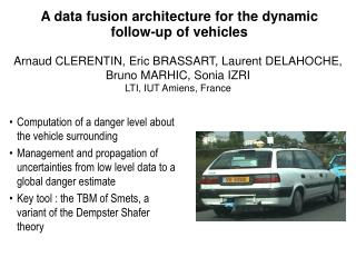 A data fusion architecture for the dynamic follow-up of vehicles
