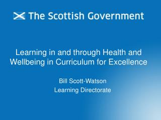 Learning in and through Health and Wellbeing in Curriculum for Excellence
