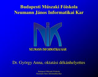 Budapesti M?szaki F?iskola Neumann J�nos Informatikai Kar