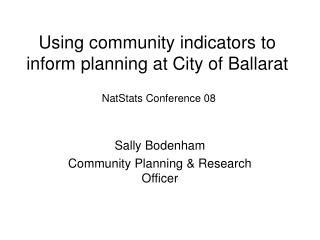 Using community indicators to inform planning at City of Ballarat