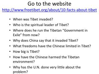 Go to the website  freetibet/about/10-facts-about-tibet