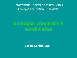 Ecologia: conceitos e subdivisões