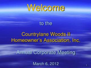 Countrylane Woods II  Tonight's Agenda