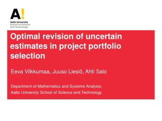 Optimal revision of uncertain estimates in project portfolio selection